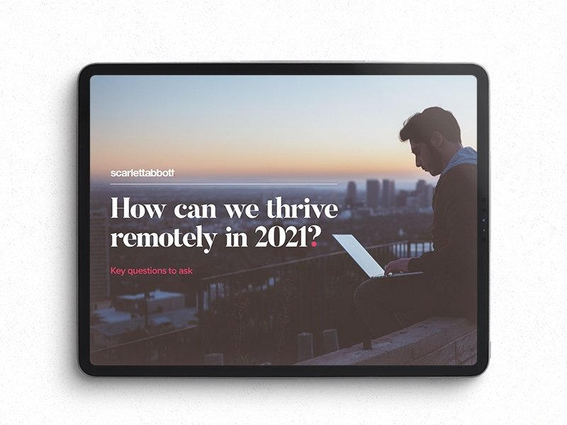 How to thrive remotely in 2021