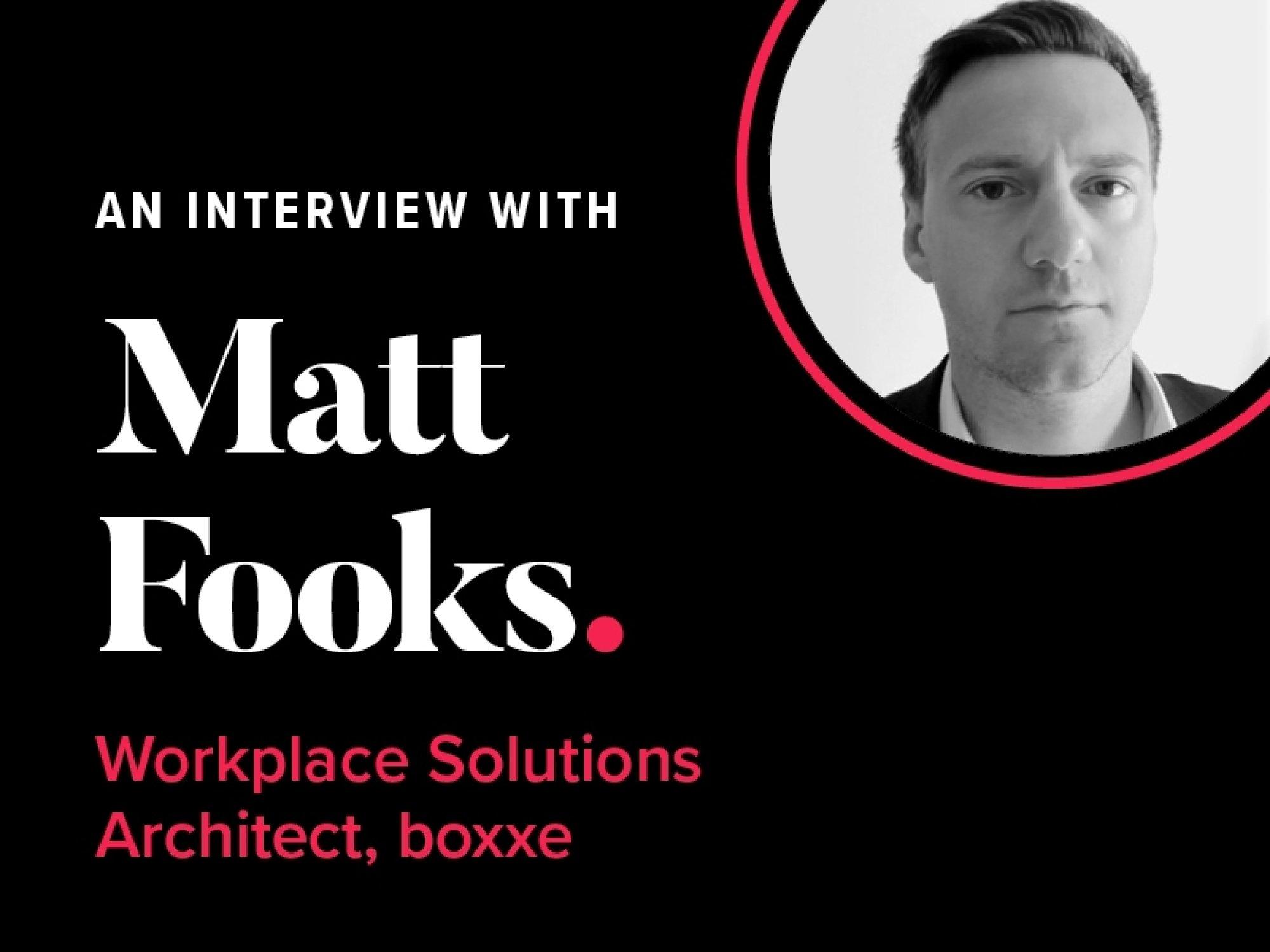 Matt Fooks interview