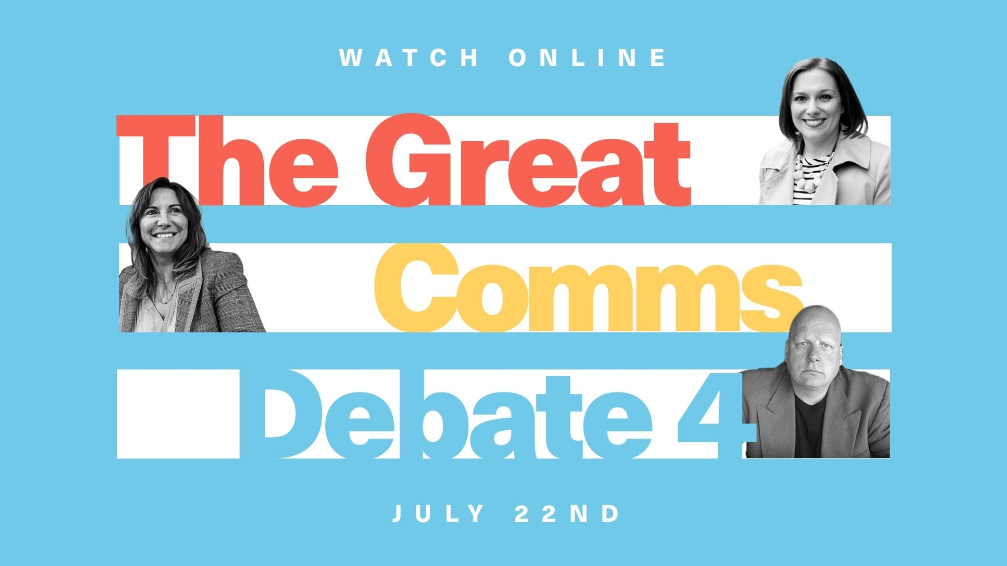 The Great Comms Debate
