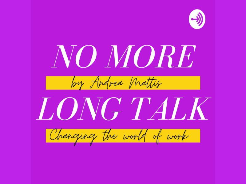 No More Long Talk