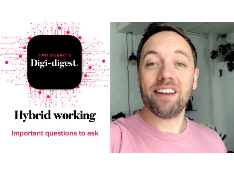 Digi digest hybrid working questions
