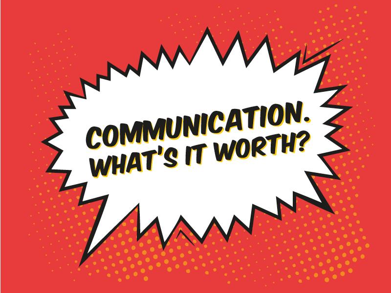 Communication Whats it worth THUMB